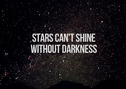 stars-cant-shine-without-darkness-quote-2