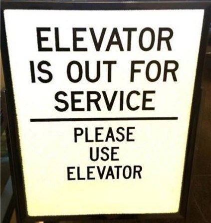 Bizarre_sign_-_elevator_is_out_of_service