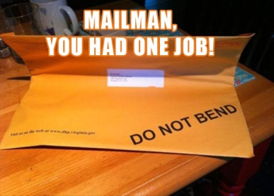 you-had-one-job-mailman